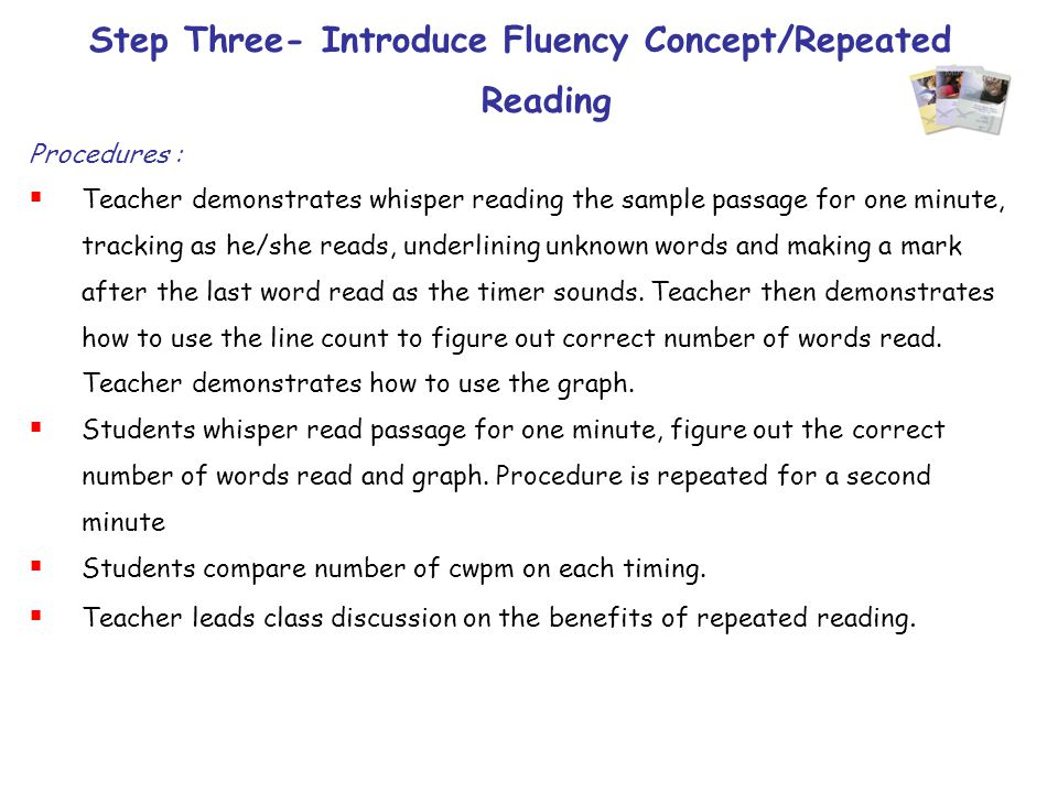 Step Three- Introduce Fluency Concept/Repeated Reading