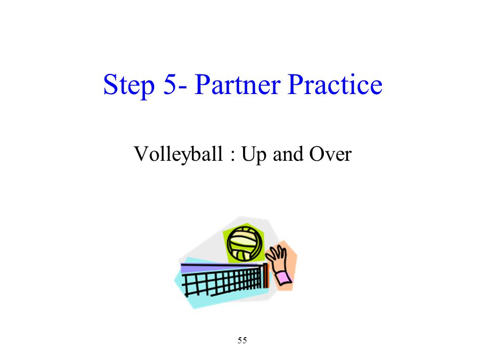 Step 5- Partner Practice