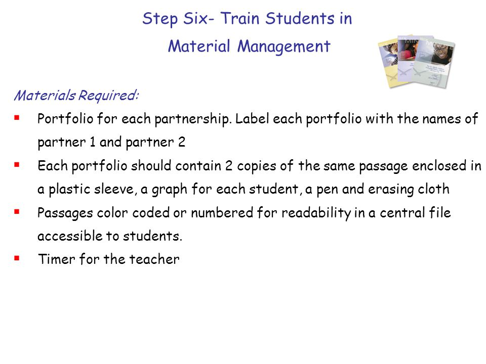 Step Six- Train Students in