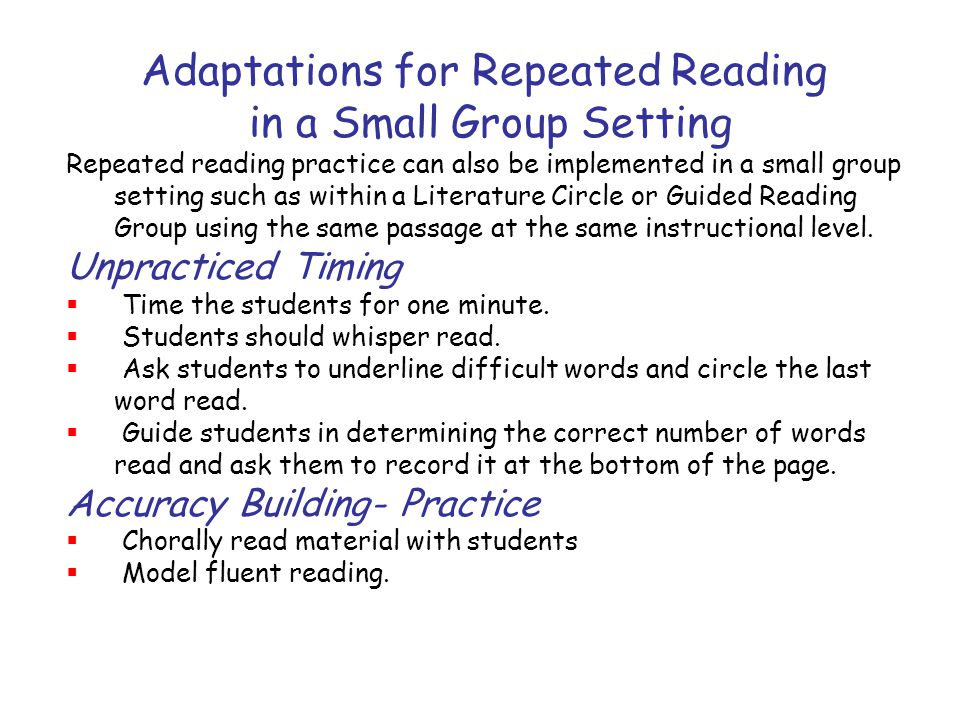 Adaptations for Repeated Reading in a Small Group Setting