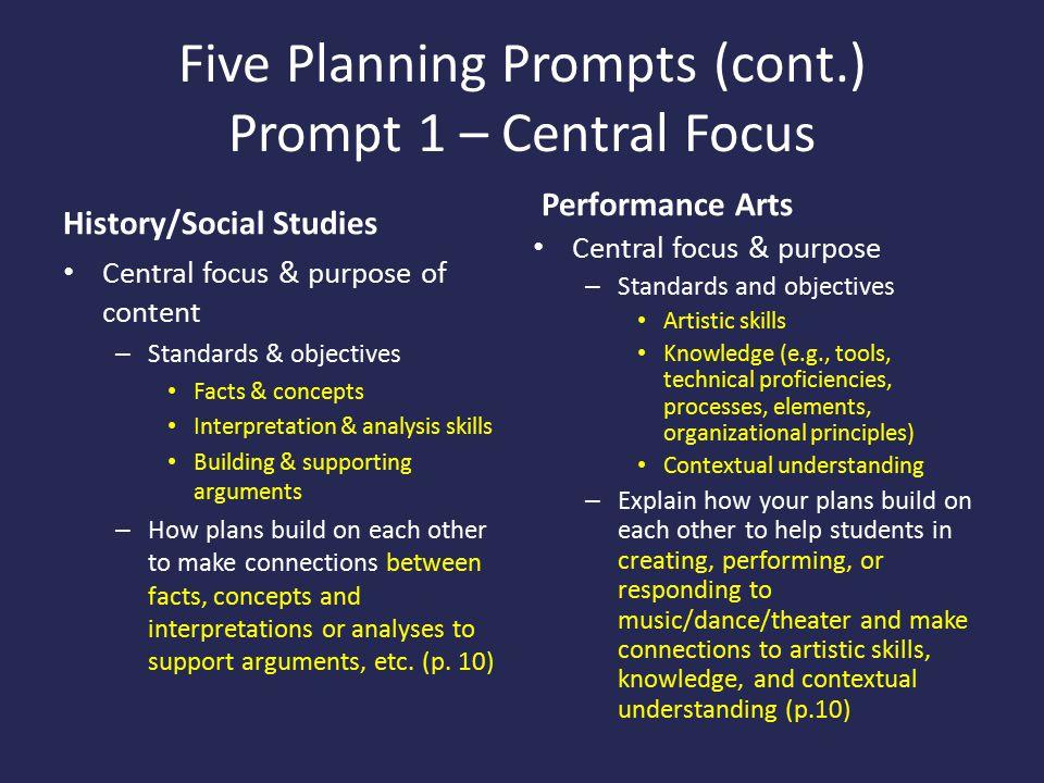 Five Planning Prompts (cont.) Prompt 1 – Central Focus