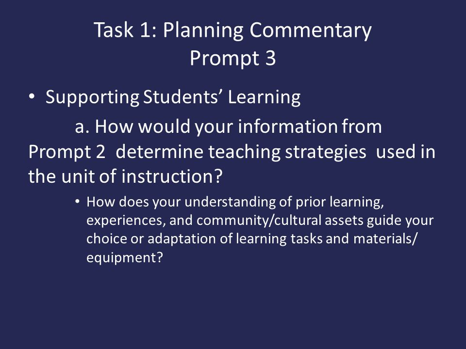 Task 1: Planning Commentary Prompt 3