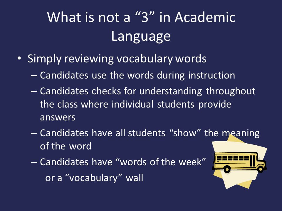 What is not a 3 in Academic Language