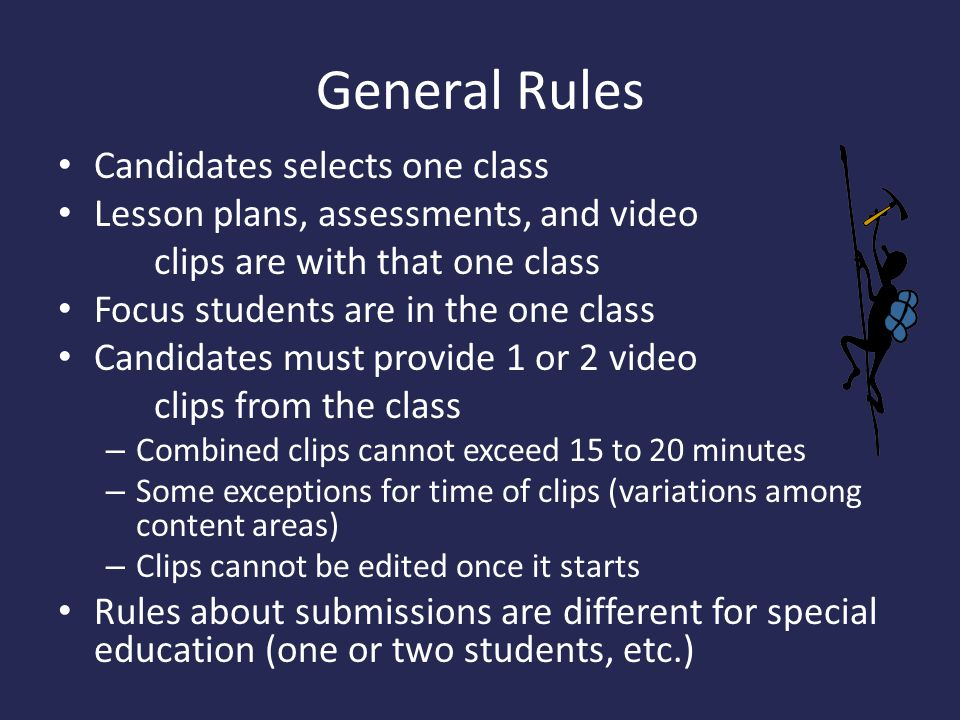 General Rules Candidates selects one class