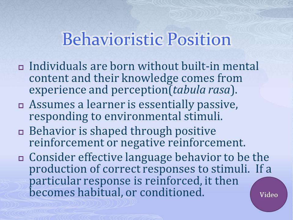 Behavioristic Position