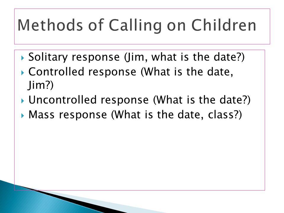 Methods of Calling on Children
