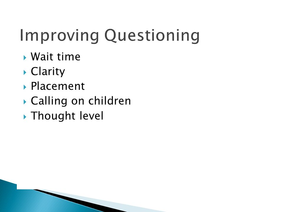 Improving Questioning