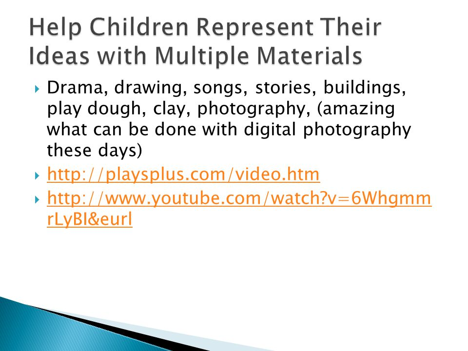 Help Children Represent Their Ideas with Multiple Materials