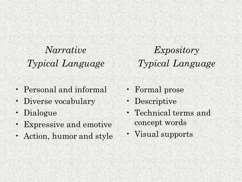 Narrative Typical Language Expository Typical Language