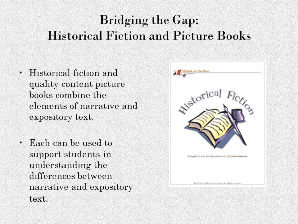 Bridging the Gap: Historical Fiction and Picture Books