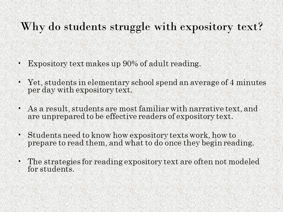 Why do students struggle with expository text