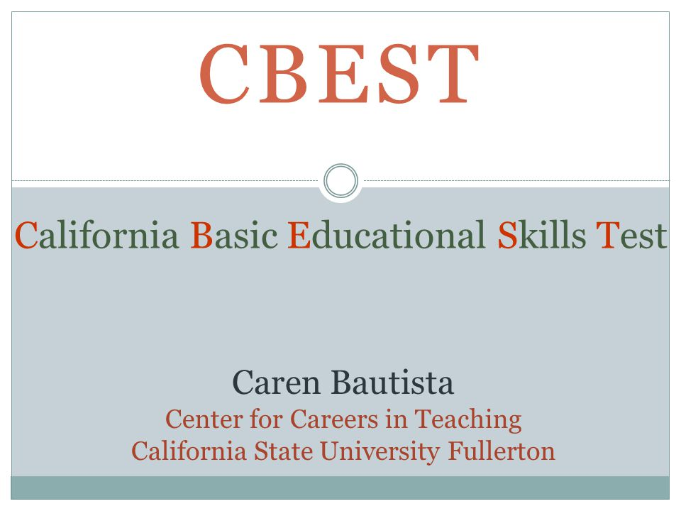 CBEST California Basic Educational Skills Test