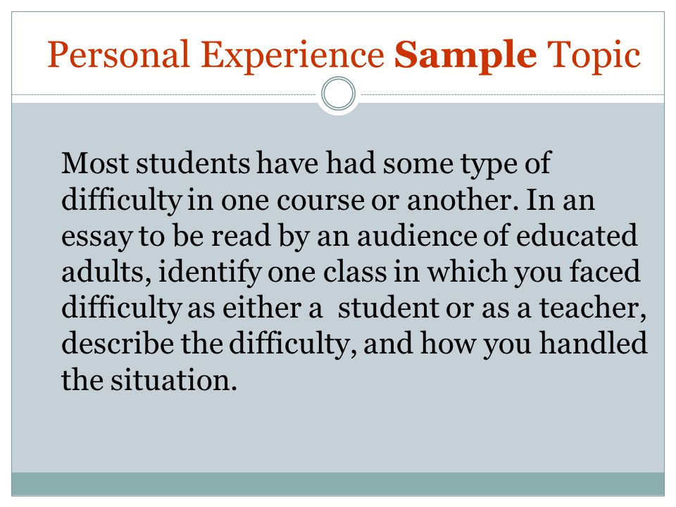 Personal Experience Sample Topic