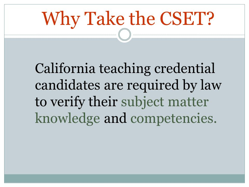Why Take the CSET.