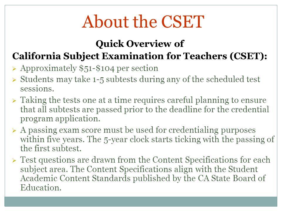 California Subject Examination for Teachers (CSET):
