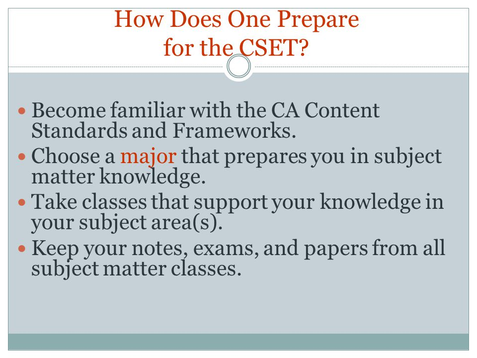 How Does One Prepare for the CSET