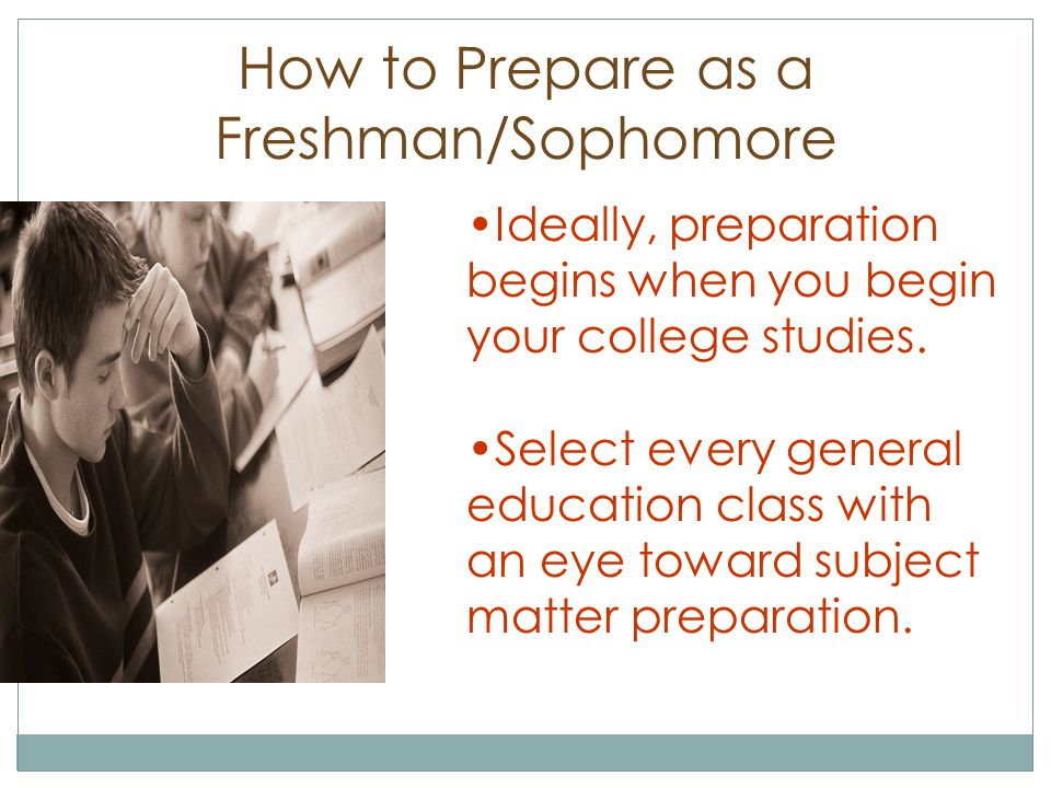 How to Prepare as a Freshman/Sophomore