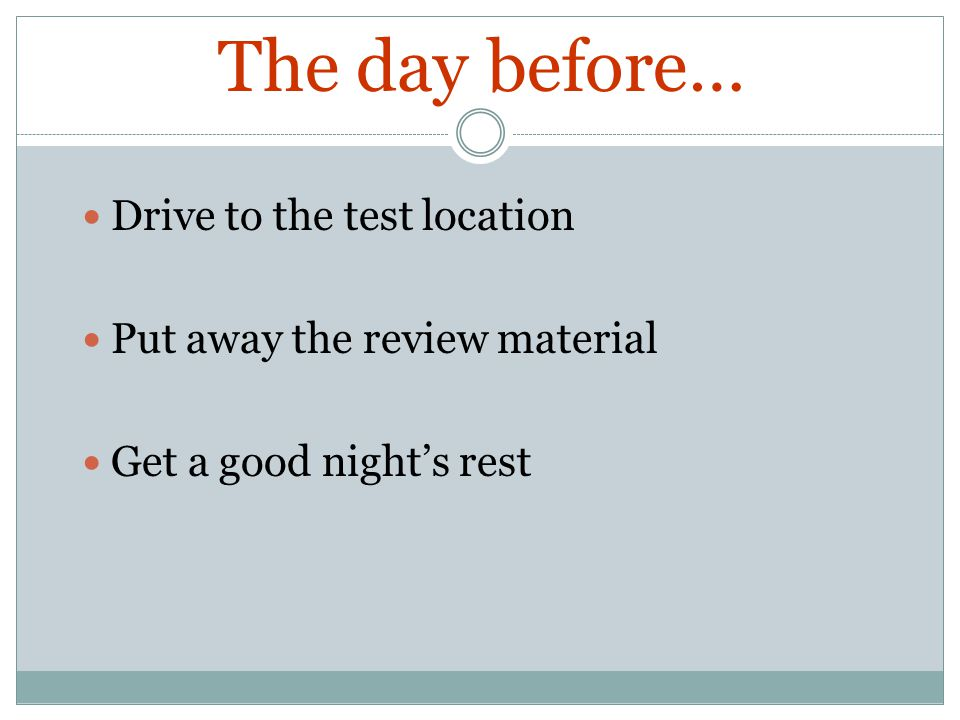 The day before… Drive to the test location