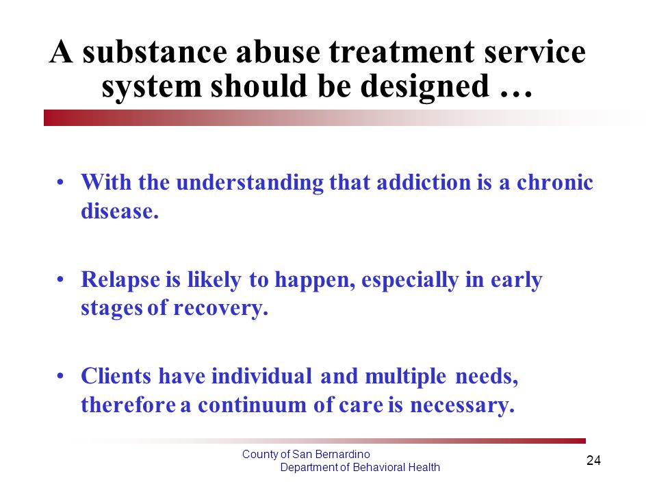 A substance abuse treatment service system should be designed …