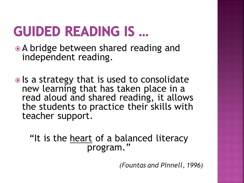 It is the heart of a balanced literacy program.