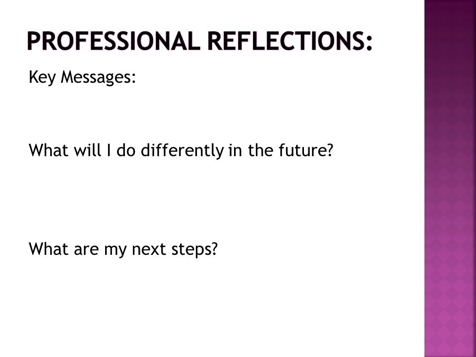 Professional Reflections: