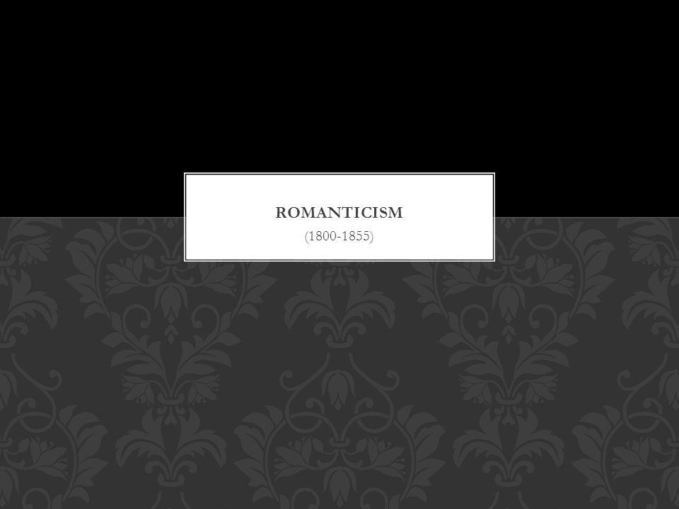 Romanticism (1800-1855)