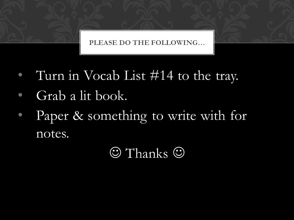 Please do the following…