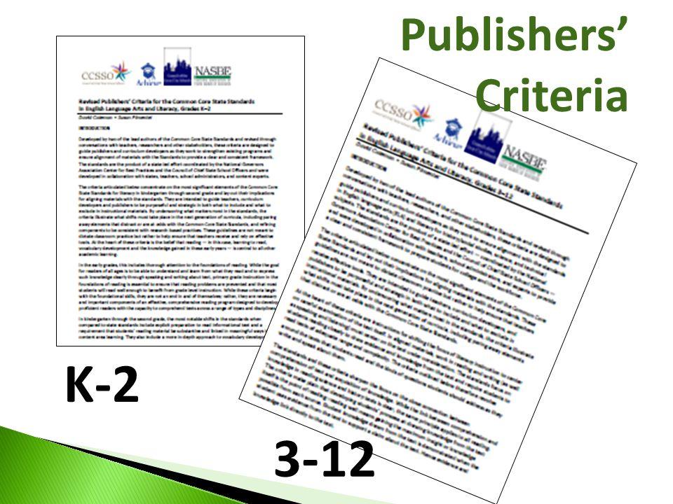 K-2 3-12 Publishers' Criteria