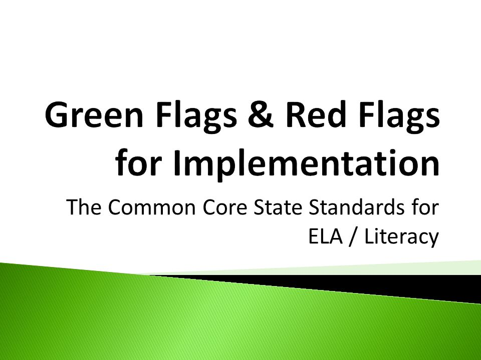 Green Flags & Red Flags for Implementation