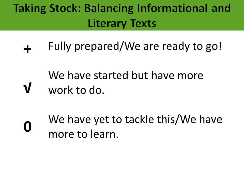 Taking Stock: Balancing Informational and Literary Texts
