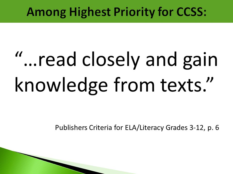 Among Highest Priority for CCSS: