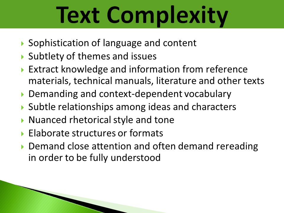 Text Complexity Sophistication of language and content
