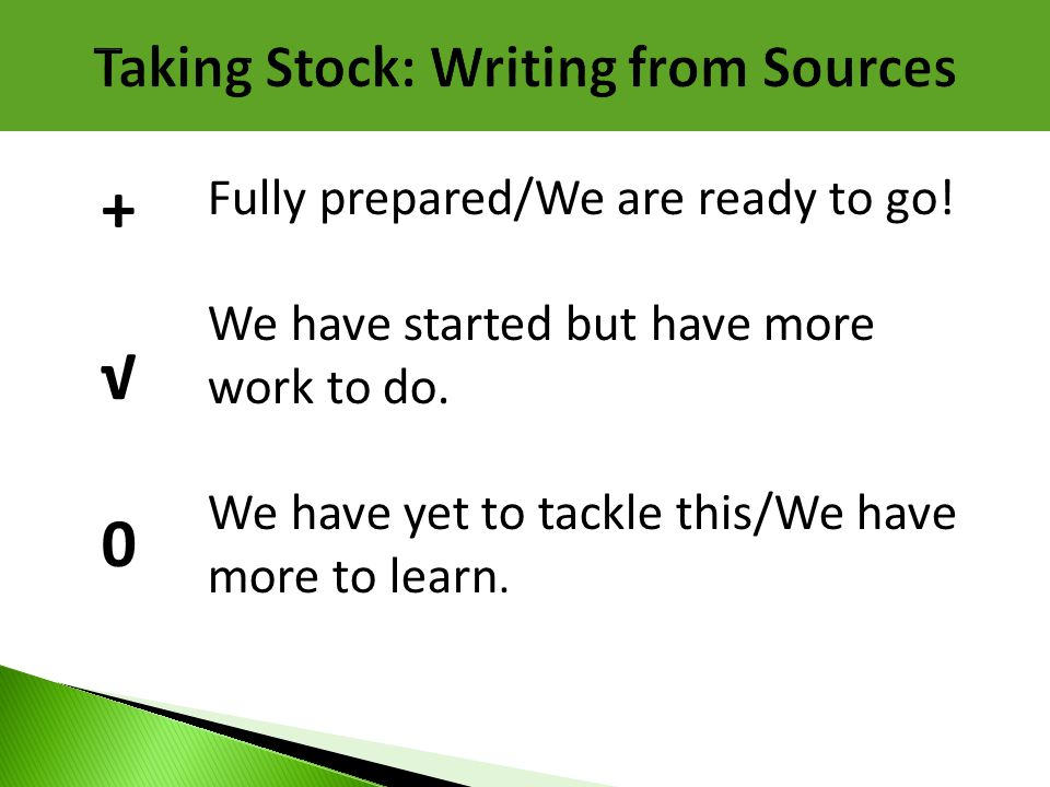 Taking Stock: Writing from Sources