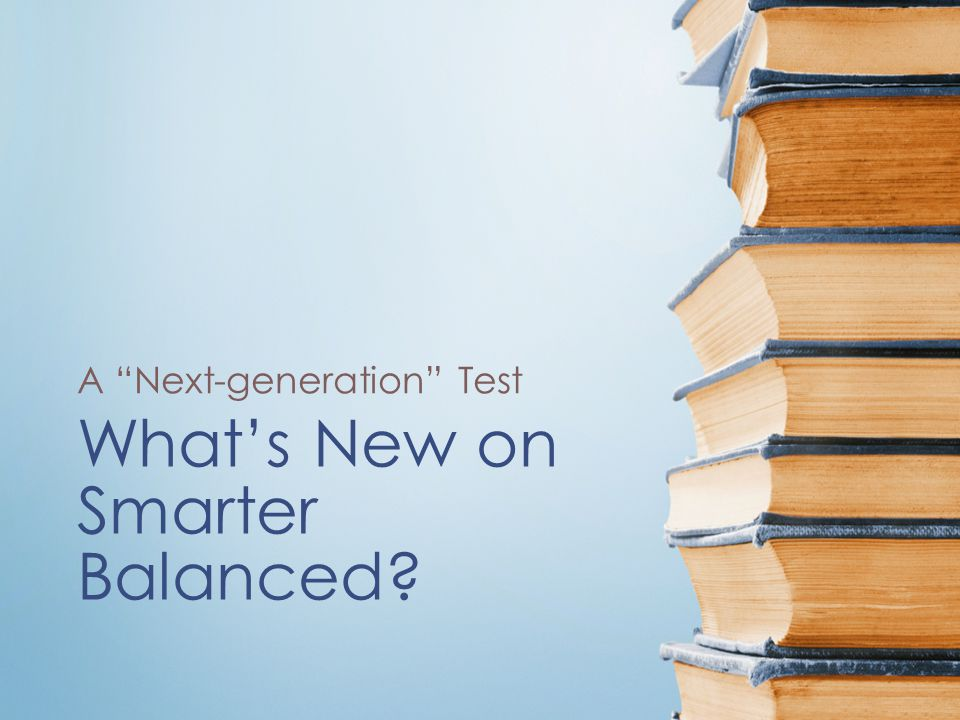 What's New on Smarter Balanced