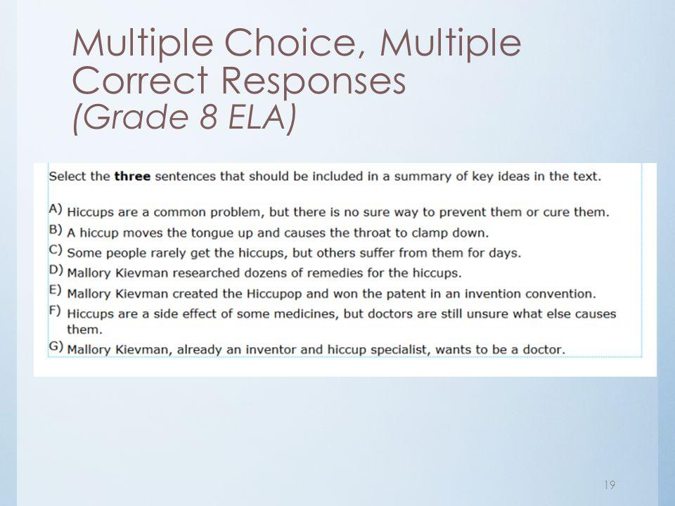 Multiple Choice, Multiple Correct Responses (Grade 8 ELA)
