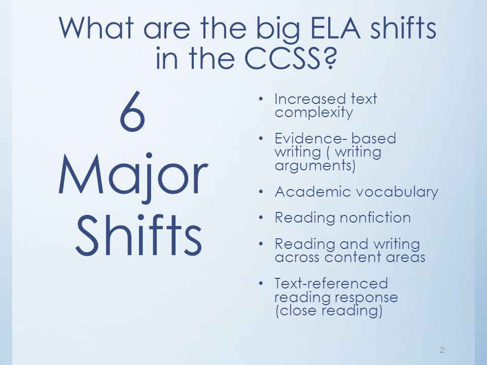 What are the big ELA shifts in the CCSS