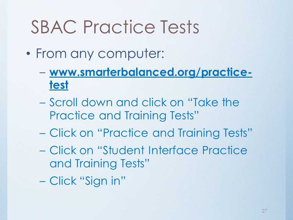 SBAC Practice Tests From any computer: