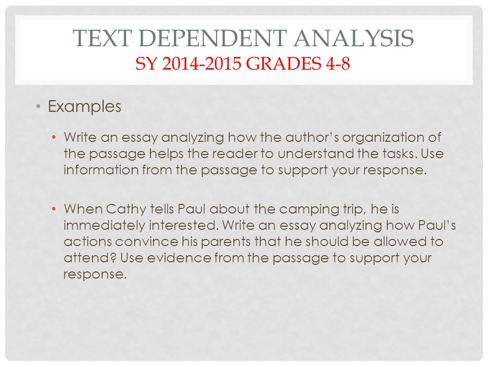 Text Dependent Analysis SY 2014-2015 grades 4-8