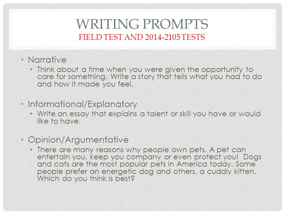 Writing Prompts Field Test and 2014-2105 Tests