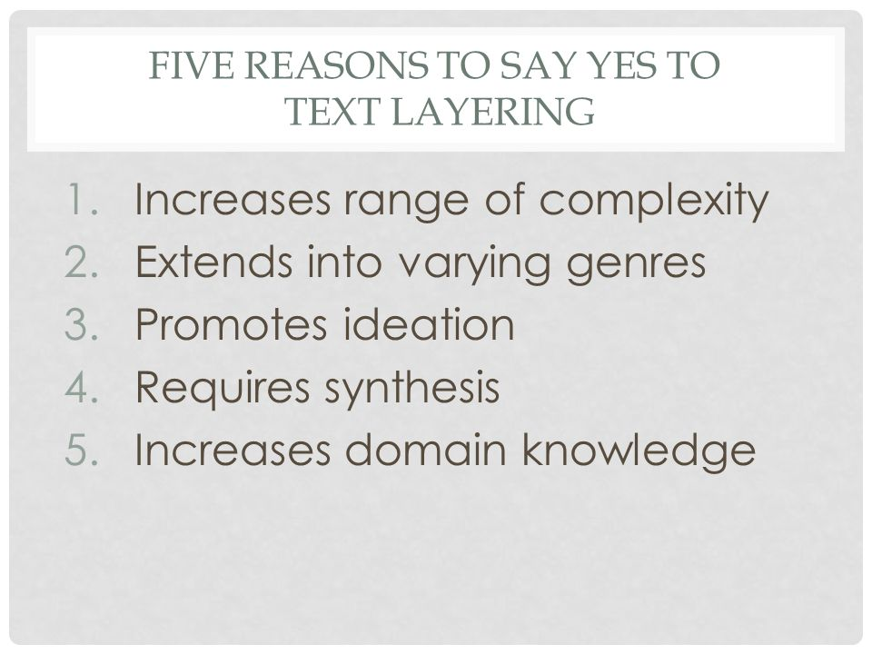 Five Reasons to say yes to Text Layering