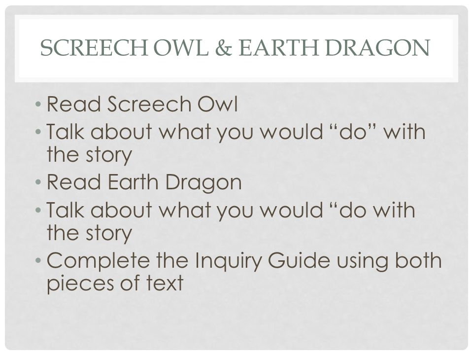 Screech Owl & Earth Dragon