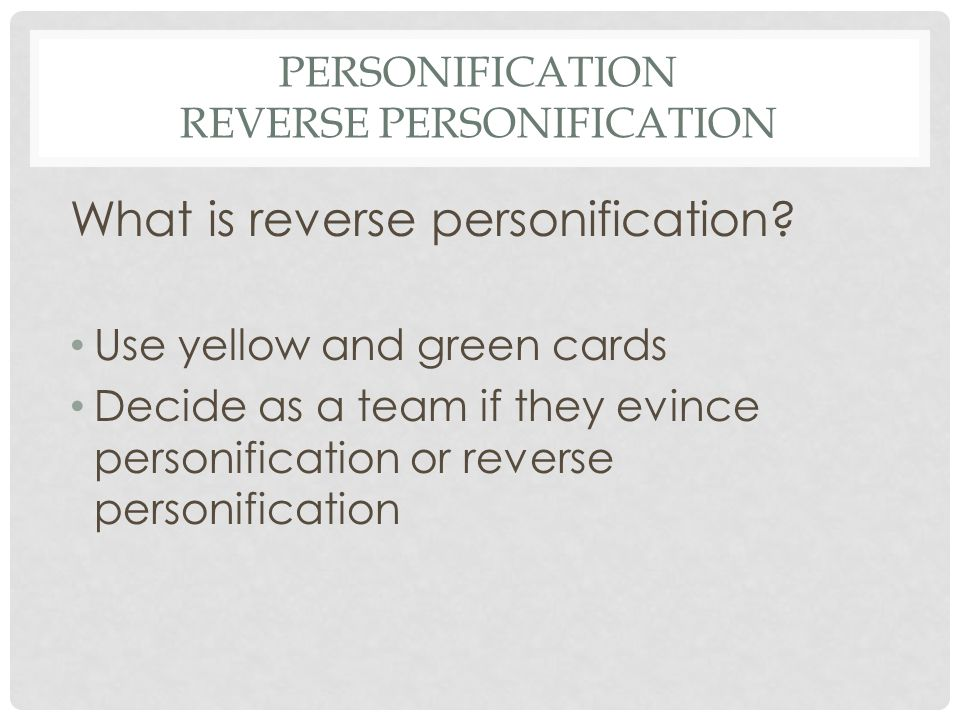 Personification Reverse Personification