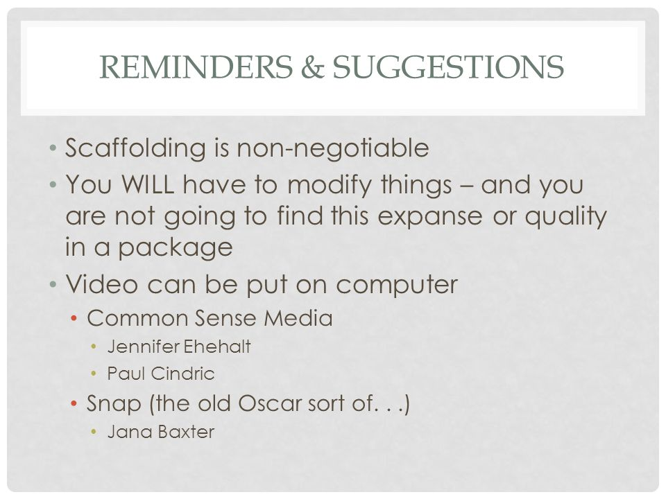 Reminders & Suggestions