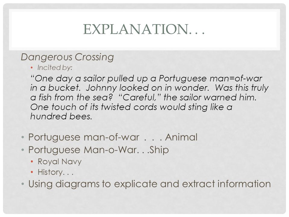 Explanation. . . Dangerous Crossing Portuguese man-of-war . . . Animal