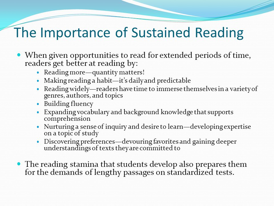 The Importance of Sustained Reading