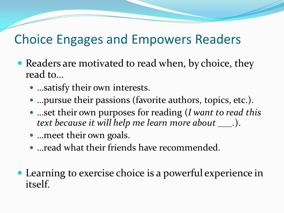 Choice Engages and Empowers Readers