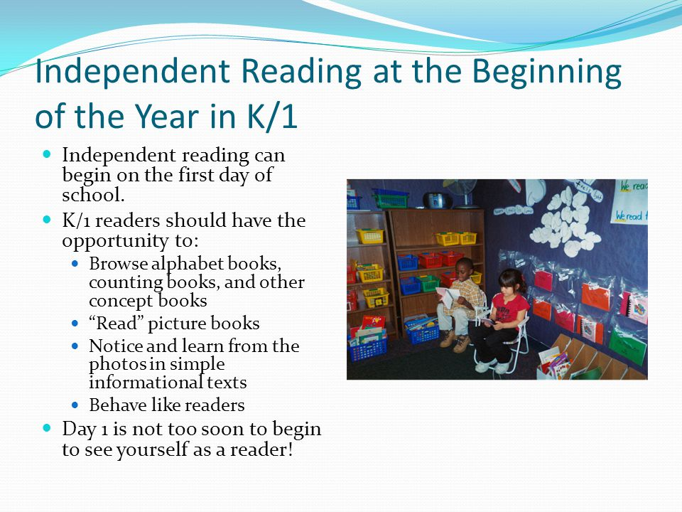 Independent Reading at the Beginning of the Year in K/1