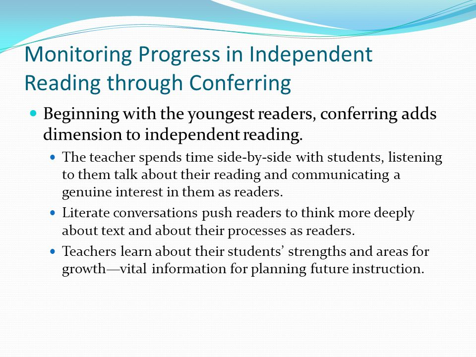 Monitoring Progress in Independent Reading through Conferring