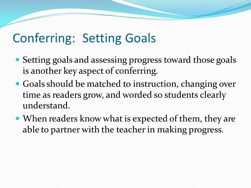 Conferring: Setting Goals