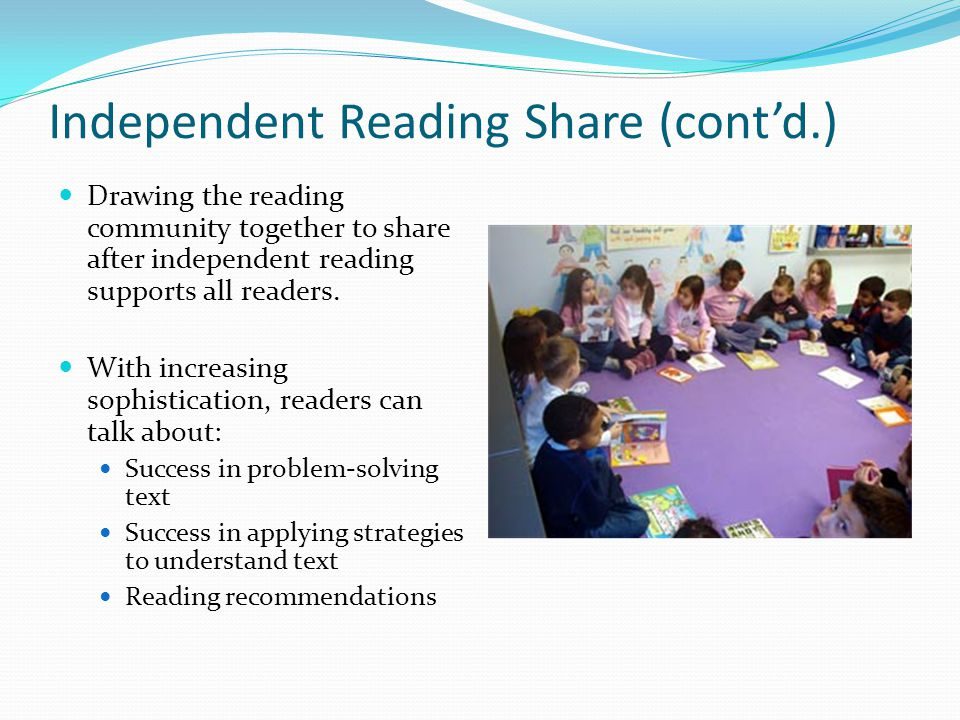 Independent Reading Share (cont'd.)